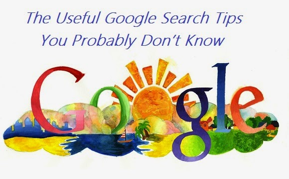The Useful Google Search Tips You Probably Don't Know