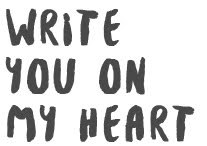 write you on my heart