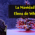 La Navidad y Elena de White