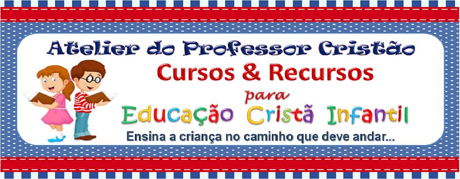 ATELIER DO PROFESSOR CRISTÃO