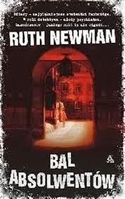 "Ruth Newman - ""Bal absolwentów"""