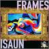 Isaun - Frames