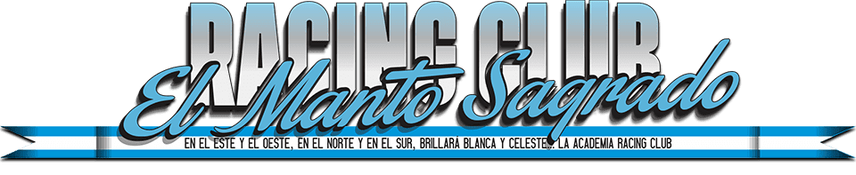 RACING CLUB:  EL MANTO SAGRADO