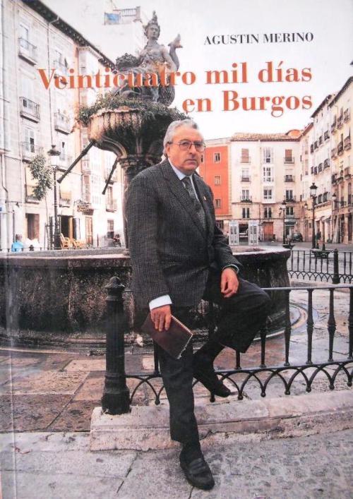 Veinticuatro mil días en Burgos