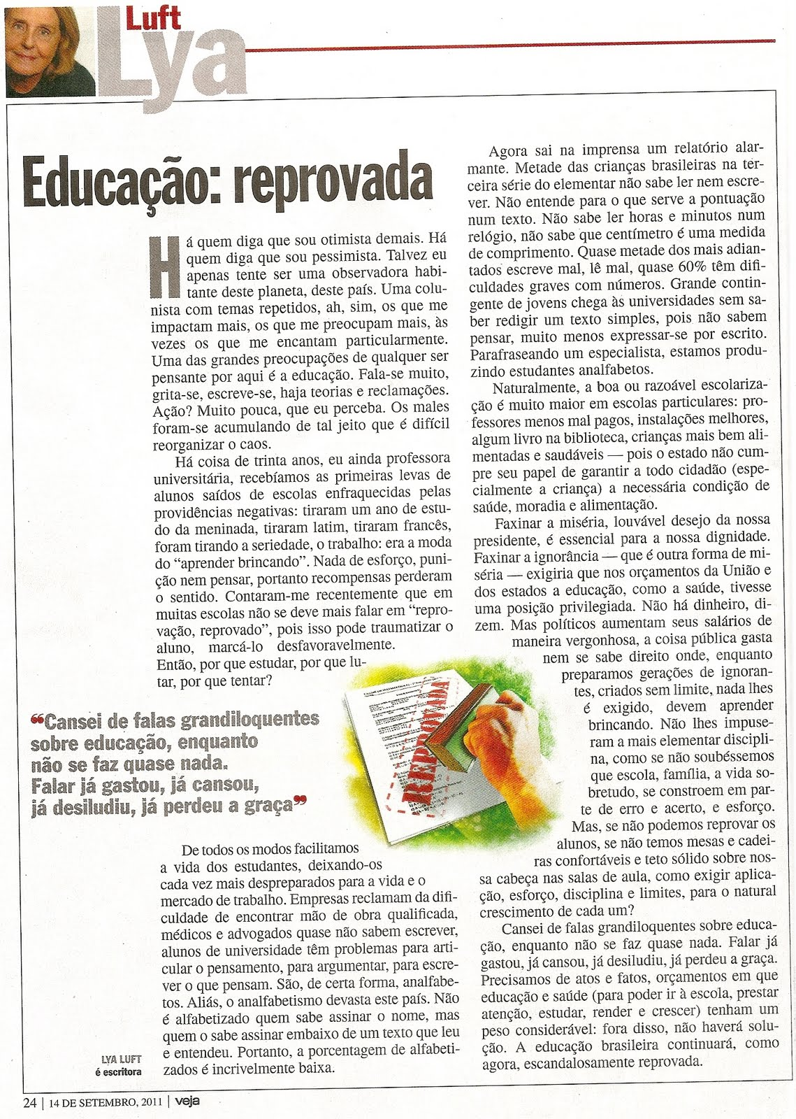 PERCA TEMPO   O BLOG DO MURILO  LYA LUFT   Educa    O  Reprovada