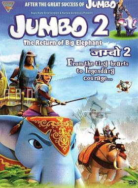 Jumbo 2: The Return Of Big Elephant 2011 Hindi Movie Watch Online