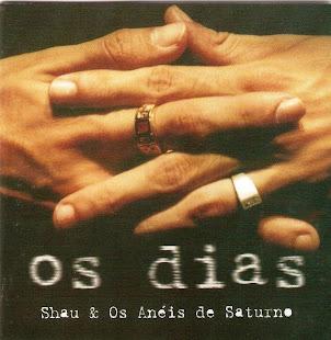 """Os Dias """" 2002"""""""