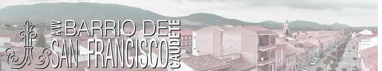 AVV del Barrio de San Francisco, Caudete