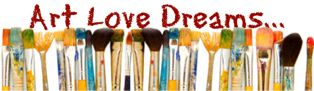 Art Love Dreams...