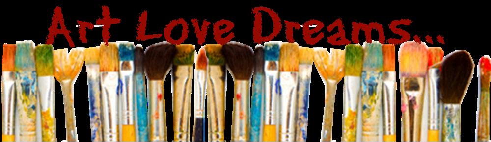 Art Love Dreams...