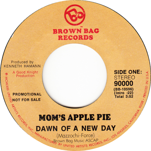 Mom's Apple Pie - Dawn Of A New Day / Happy Just To Be