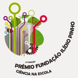 11.ª Edição - Prémio Fundação Ilídio Pinho - Fase de Desenvolvimento