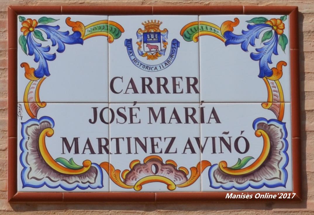 29.05.17 CALLES-CARRERS DE LA CIUTAT DE MANISES: JOSÉ MARÍA MARTÍNEZ AVIÑÓ