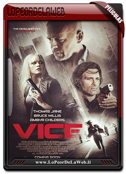 Vice (2015) BRrip 720p Subtitulada