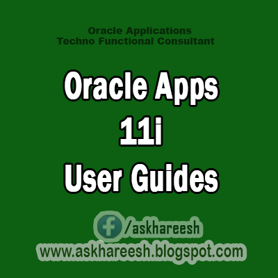 Oracle Apps 11i User Guides, AskHareesh.blogspot.com