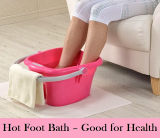 Hot Foot Bath – Good for Health