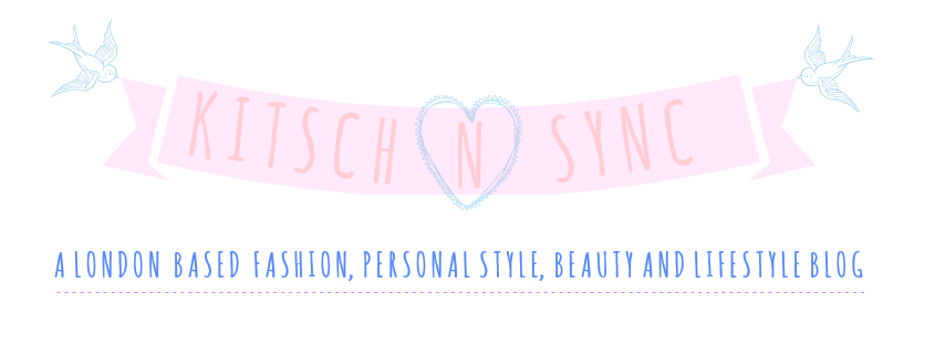 Kitsch-n-Sync - A London Personal Style, Fashion, Beauty and Lifestyle Blog.