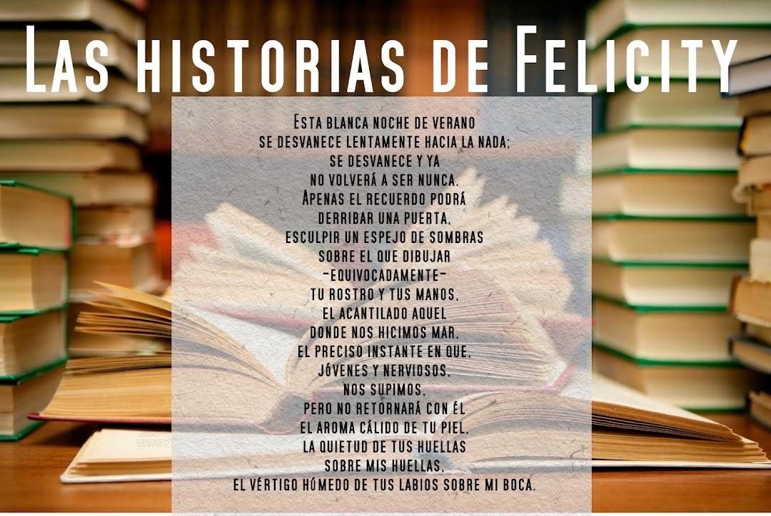 Las historias de Felicity