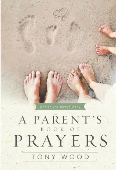 http://www.amazon.com/Parents-Book-Prayers-Day-Devotional/dp/1433683245/ref=sr_1_1?s=books&ie=UTF8&qid=1414716336&sr=1-1&keywords=A+parents+book+of+prayers+by+tony+woods