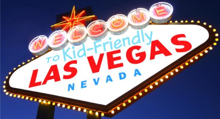 Kid-Friendly Las Vegas