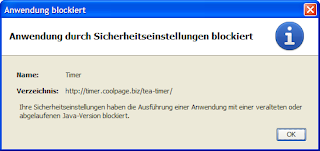 Anwendung blockiert : Anwendung durch Sicherheitseinstellungen blockiert : Ihre Sicherheitseinstellungen haben die Ausführung einer Anwendung mit einer veralteten oder abgelaufenen Java-Version blockiert.
