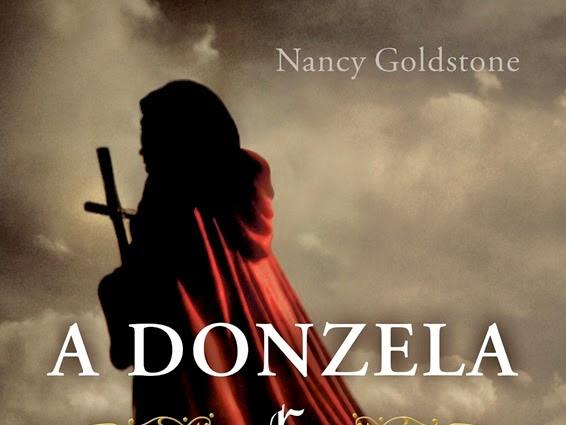 Lançamento destaque: A Donzela e a Rainha, Nancy Goldstone e Seoman (Grupo Editorial Pensamento)
