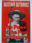 THE POWER OF THE POOR IN HISTORY, GUSTAVO GUTIERREZ