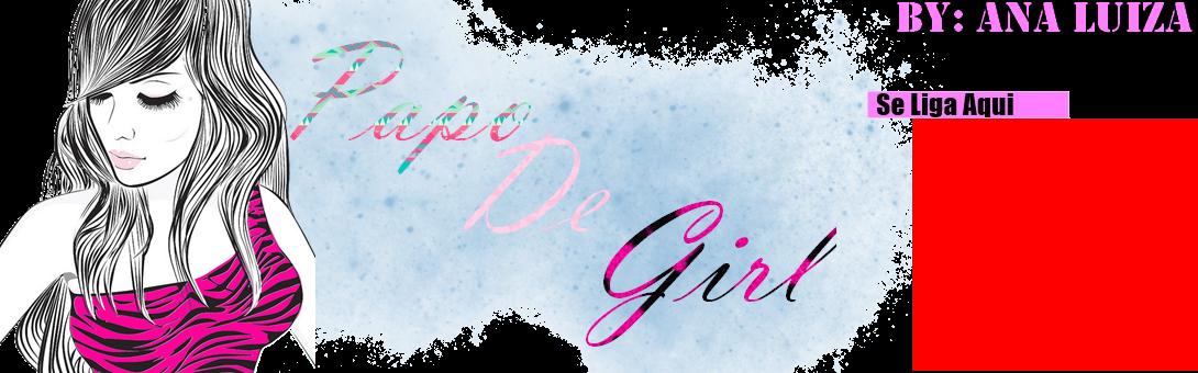 Papo de Girl