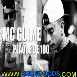 Mc Guime - Plaque De 100 (2013)