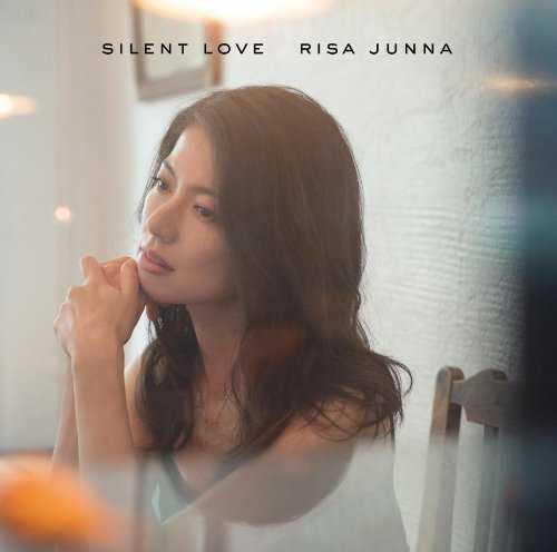 [Album] 純名里沙 – Silent Love 〜あなたを想う12の歌〜 (2015.10.21/MP3/RAR)