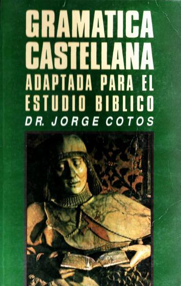 Jorge Cotos-Gramática Castellana-