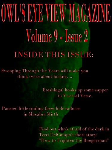 OWL'S EYE VIEW MAGAZINE VOLUME 9 - ISSUE 2