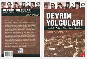 musa kaplan kitapları, kimdir, hayatı, eserleri, devrim kitapları, 2014 sol kitaplar