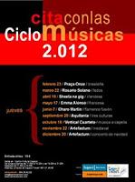 Hasta el 7 de junio y del 20 de septiembre al 20 de diciembre de 2012 Cita con las Músicas 2012