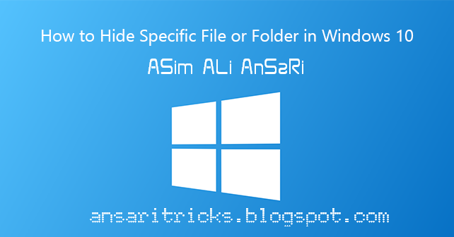 How to Hide File or Folder in Windows 10