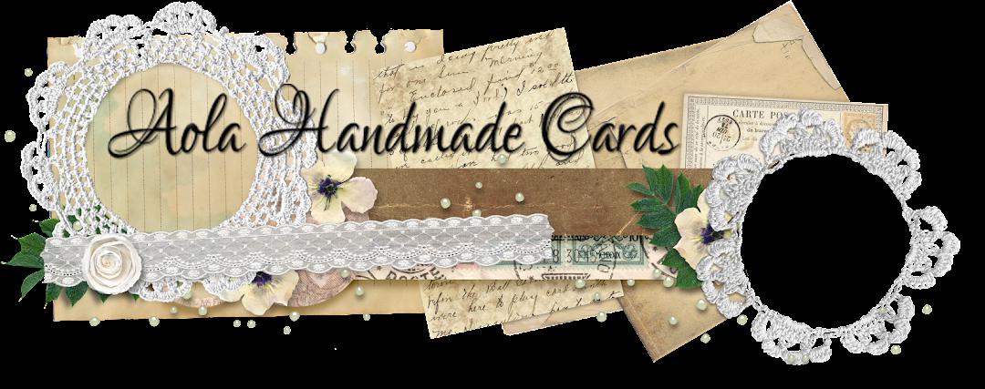 Aola Handmade Cards ...