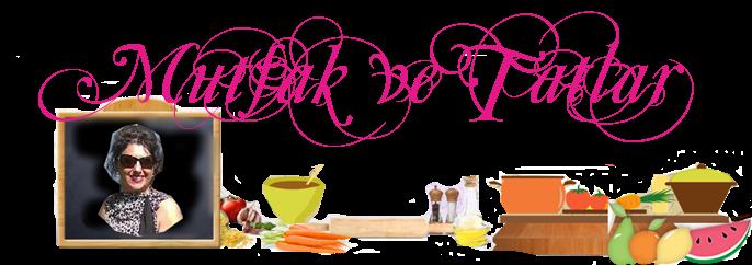 Mutfak Ve Tatlar