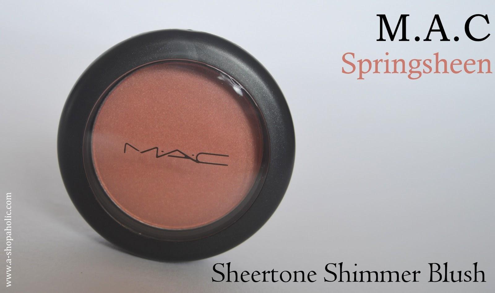 A Shopaholic: MAC Sheertone Shimmer Blush Springsheen : Review, Swatch