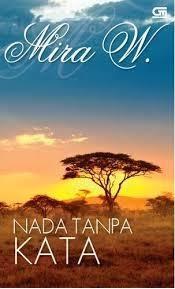 Nada Tanpa Kata oleh Mira W
