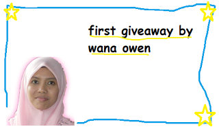 FIRST GIVEAWAY BY WANA OWEN
