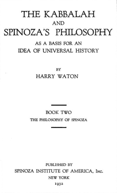 Citaten Spinoza : Harry waton kabbalist marxist spinozist