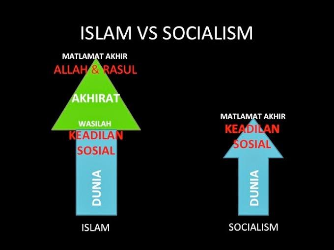 Islam dan sosialisme TIDAK SAMA walaupun ada yang serupa