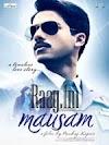 Saj Dhaj Ke Tashan Mein Rehna Lyrics - Mausam