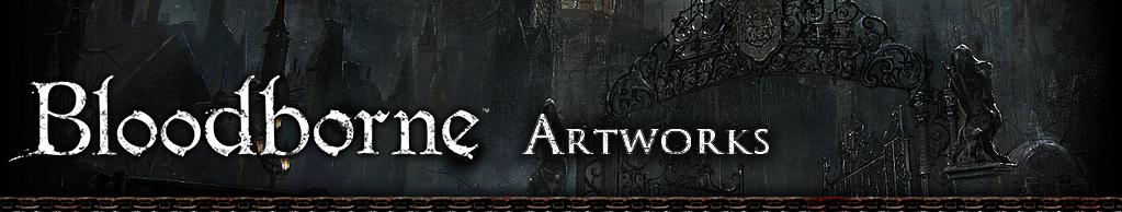 Bloodborne Artworks
