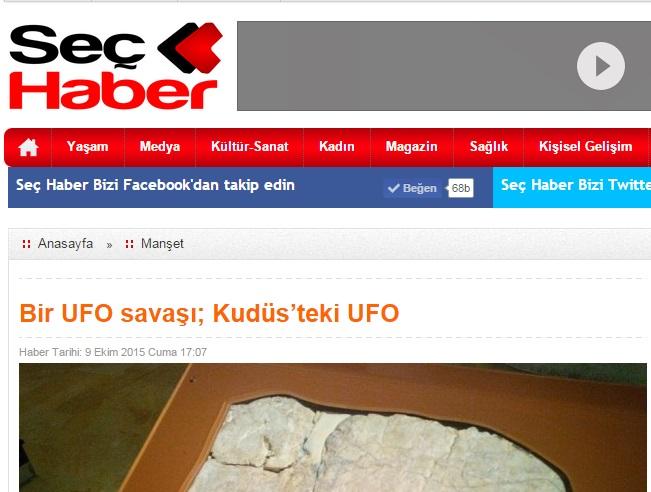 """""""Bir UFO savaşı; Kudüs'teki UFO"""" Yazım Haberlerde..."""