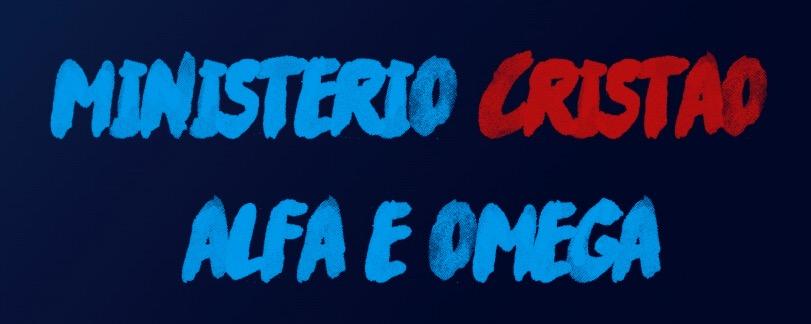 MINISTÉRIO CRISTÃO ALFA E ÔMEGA