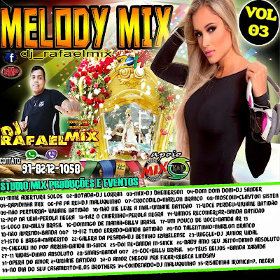 CD MELODY MIX VOL.03 2014  DJ RAFAEL MIX