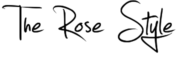 The Rose Style