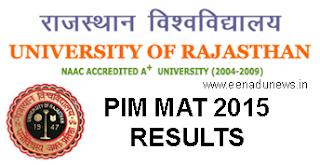 PIM MAT Result 2015 Today, PIM MAT MBA Result 2015 Merit List Check at www.univraj.org/pimmat2015 MBA Entrance Exam 2015 Result, University of Rajasthan PIM MAT Results 2015 Cut Off Marks, PIM MAT MBA Result 2015 Score Card