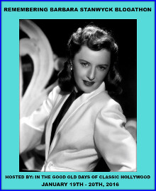"Participant in the ""Remembering Barbara Stanwyck"" Blogathon"